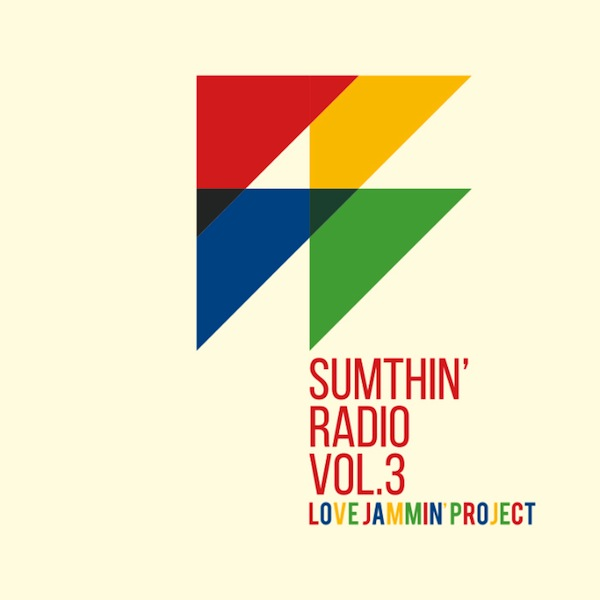 SUMTHIN' RADIO VOL.3